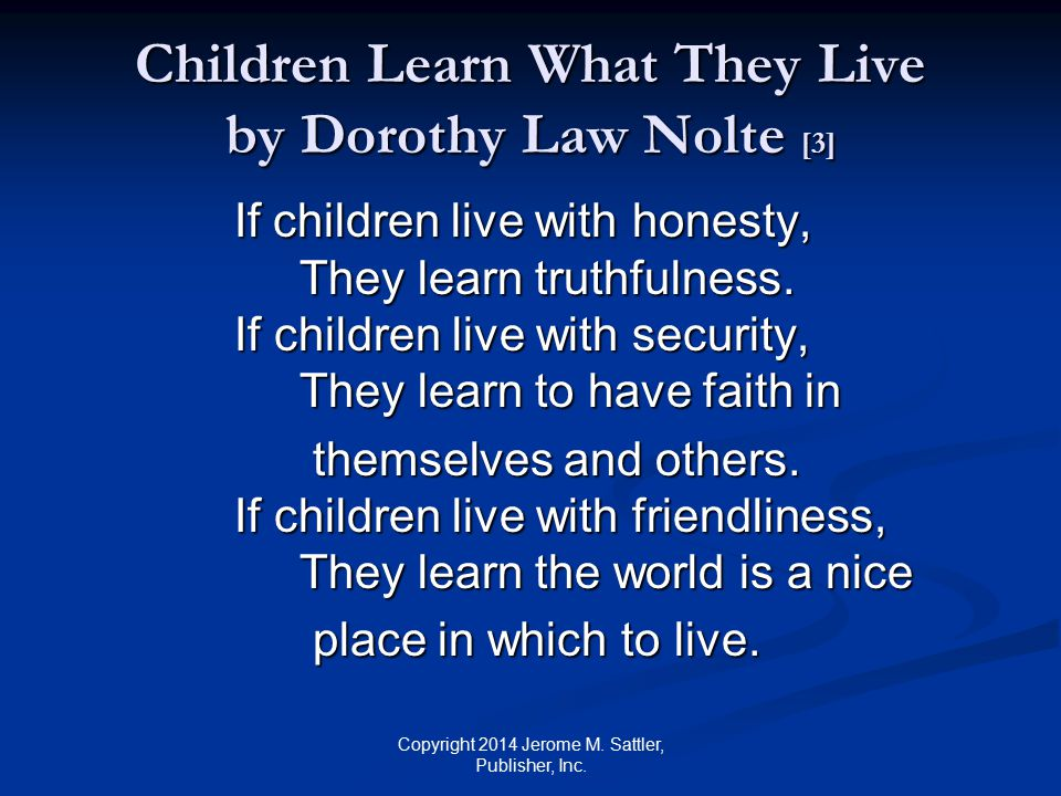 Children Learn What They Live by Dorothy Law Nolte [3]